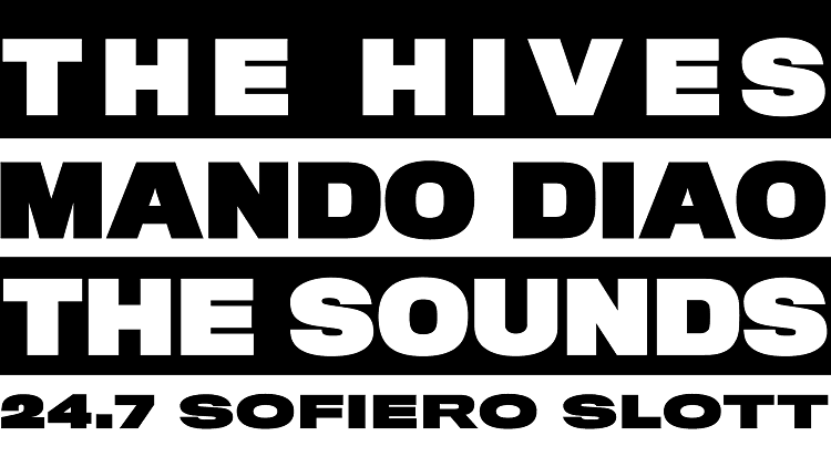 The Hives / Mando Diao / The Sounds
